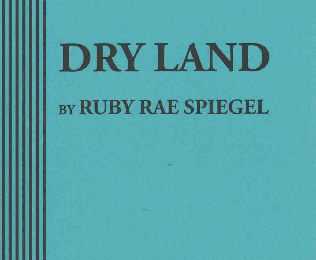 Bare Naked Theatre Production: Dry Land
